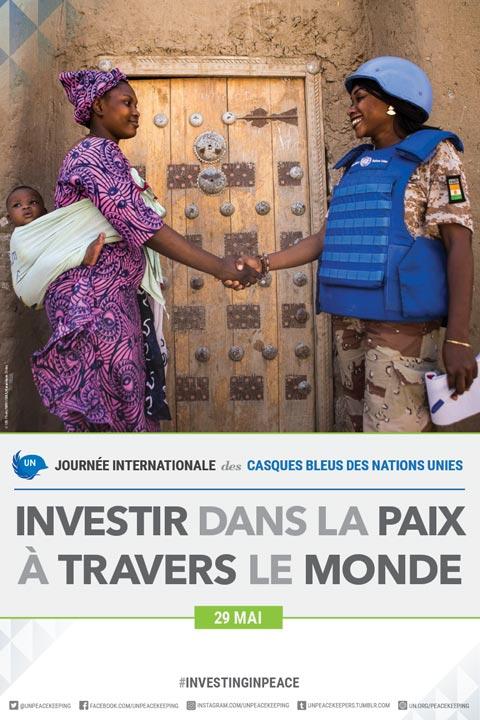 Journée internationale des casques bleus: «Investir dans la paix, à travers le monde», thème 2017
