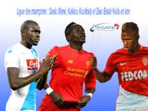 Ligue des champions : Sadio Mané, Kalidou Koulibaly et Diao Baldé Keïta en lice