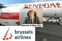 Brussels Airlines interdite de vol: Belgique menace de rappeler son ambassadeur au Sénégal