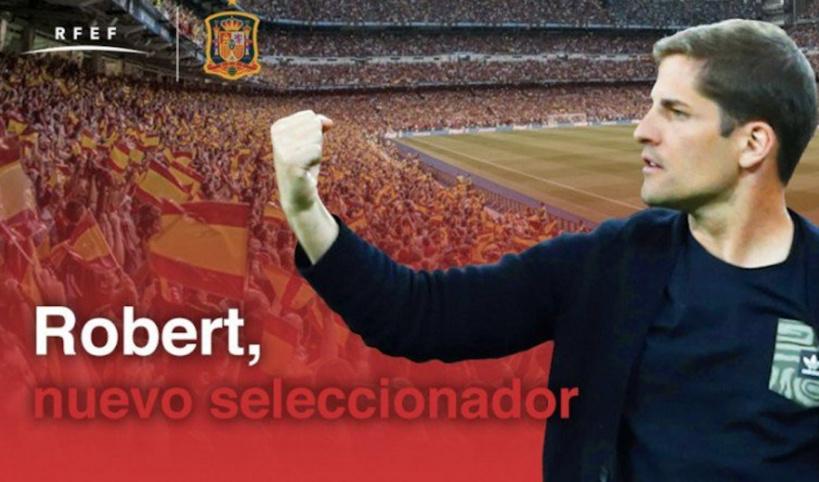 OFFICIEL : Robert Moreno est le nouveau sélectionneur de l'équipe d'Espagne