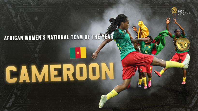 #CafAwards2019 - Le Cameroun désigné meilleure équipe nationale africaine féminine
