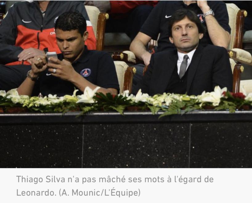 PSG : Thiago Silva « énervé » par la manière employée par Leonardo pour gérer son cas