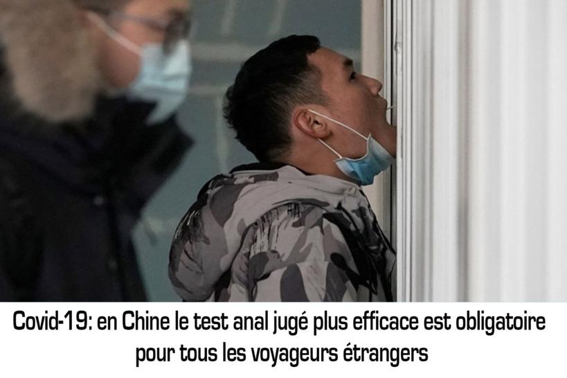 Covid-19: en Chine le test anal jugé plus efficace est obligatoire pour tous les voyageurs étrangers