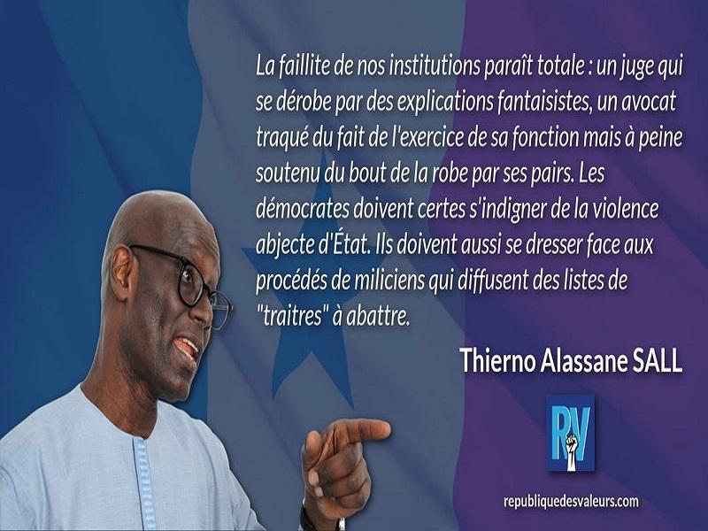 """Thierno Alassane Sall : """"La faillite de nos institutions paraît totale"""""""
