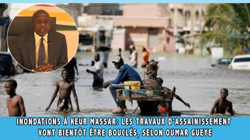 Inondations à Keur Massar: les travaux d'assainissement vont bientôt être bouclés, selon Oumar Gueye