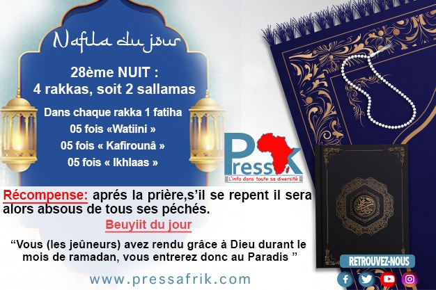 """Ramadan-Nafila de la 28ème NUIT : 4 rakkas pour être """"absous de tous ses péchés"""""""