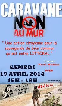 Le collectif « NON AU MUR » lance une CARANAVE de protestation le Samedi 19 avril 2014