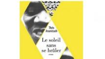 Couverture du roman de Théo Ananissoh, «Le soleil sans se brûler», publié aux éditions Elizad. éditions Elizad