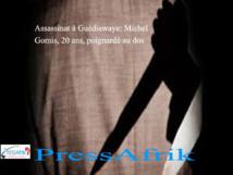 Assassinat à Guédiawaye: Michel Gomis, 20 ans, poignardé au dos