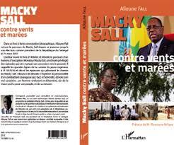 Dédicace du livre «Macky Sall contre vents et marées», ce samedi