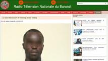 Burundi: ces aveux télévisés qui tombent à point nommé pour le pouvoir