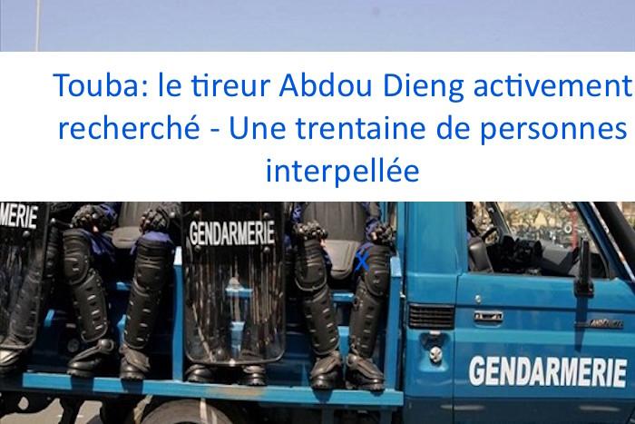 Touba: le tireur Abdou Dieng activement recherché - Une trentaine de personnes interpellée