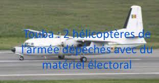 Touba : 2 hélicoptères de l'armée dépêchés avec du matériel électoral