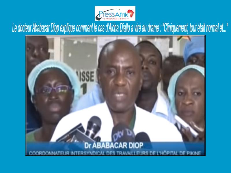Le docteur Ababacar Diop explique comment le cas d'Aicha Diallo a viré au drame :