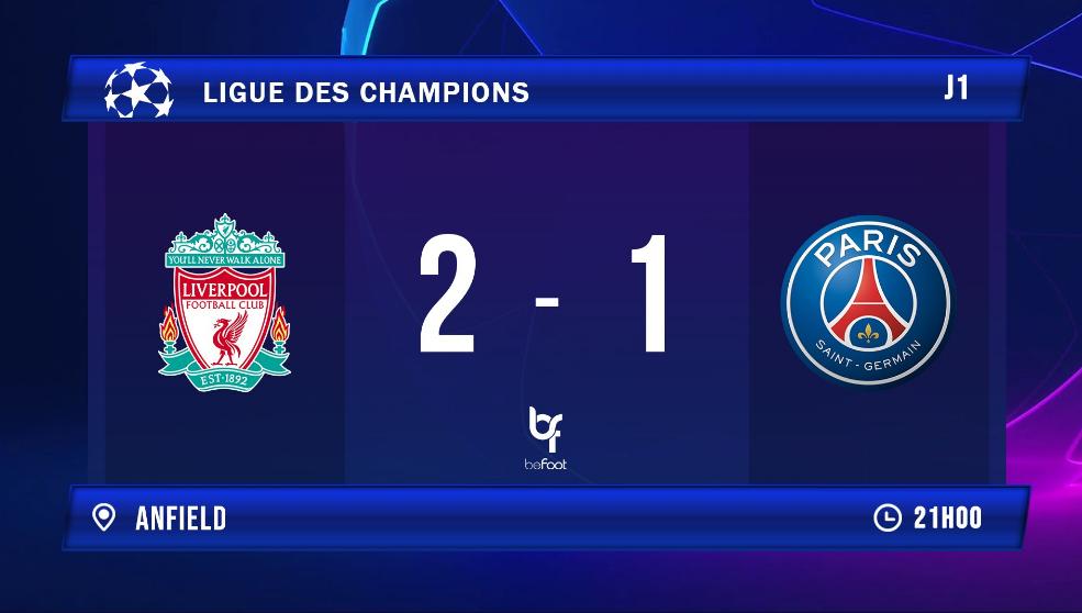 LdC :  Liverpool  2 - 1 PSG (mi-tps)