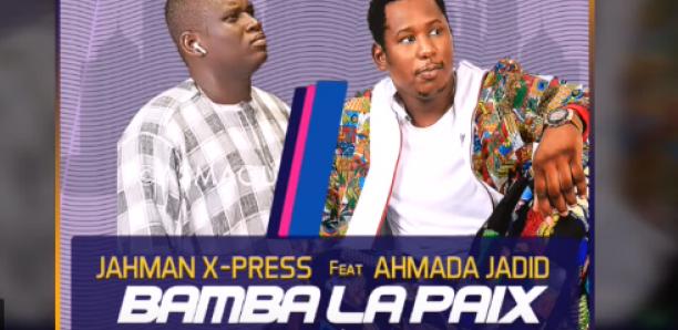 jahman xpress bamba la paix