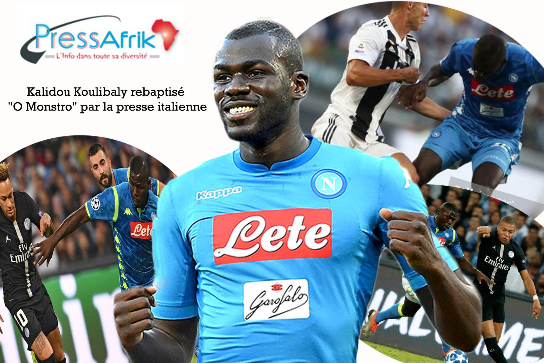 "Kalidou Koulibaly rebaptisé ""O Monstro"" par la presse italienne"