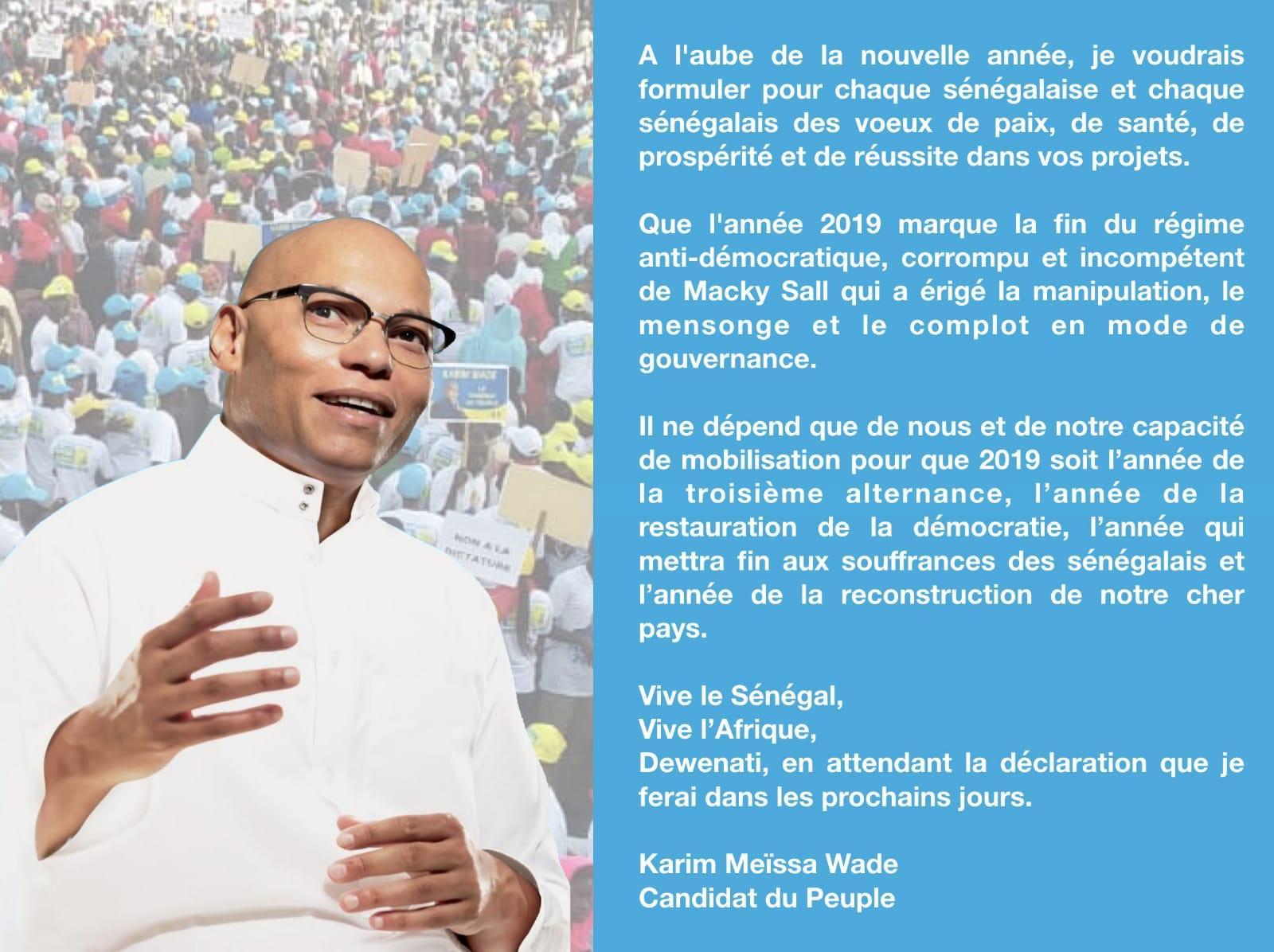 Message de Karim Wade à la Nation : «Que 2019 marque la fin du régime corrompu de Macky Sall»