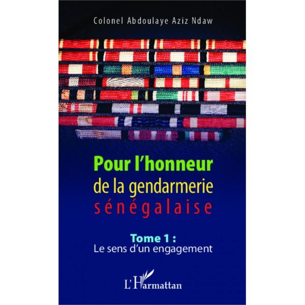"""""""Pour l'honneur de la gendarmerie sénégalaise"""": le colonel Abdoulaye Aziz Ndaw  balance"""