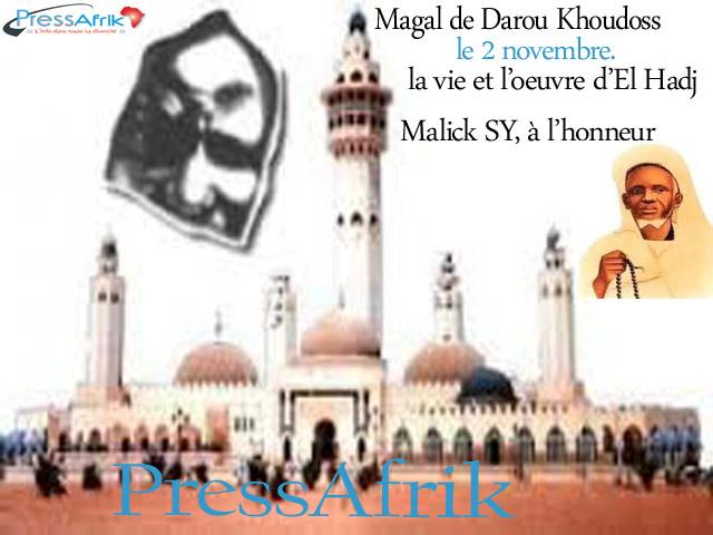 Magal de Darou Khoudoss: la vie et l'oeuvre d'El Hadj Malick SY, à l'honneur