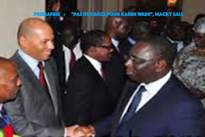 """""""Pas de grâce pour Karim Wade"""", Macky Sall"""