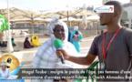 Magal Touba : malgré le poids de l'âge, ces femmes d'une soixantaine d'années restent fidèles à Cheikh Ahmadou Bamba