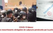 Stigmatisés et accusés de propager la Covid-19, les Sénégalais de Laâyoune persécutés par la police marocaine